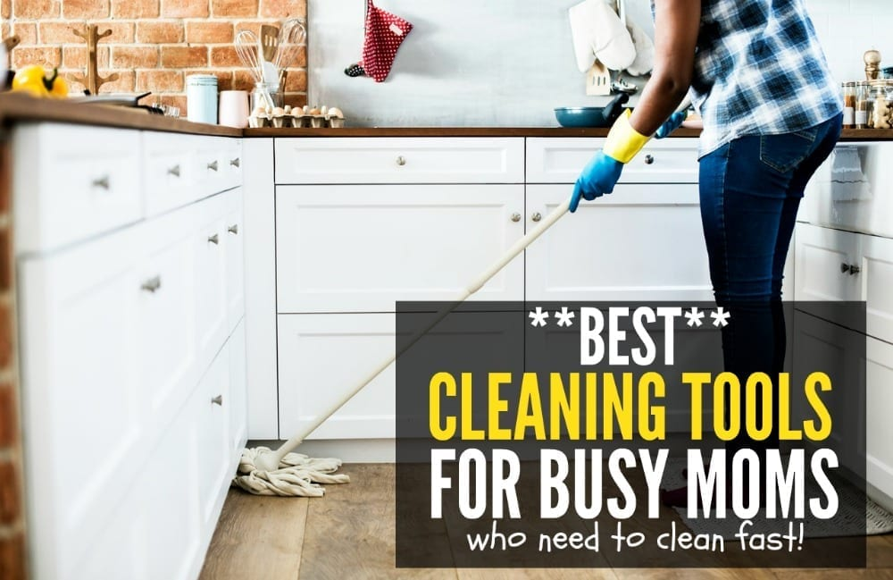 Hate living in a messy home but don't have hours to devote to cleaning? These are the six best cleaning tools for busy moms who need to clean FAST!