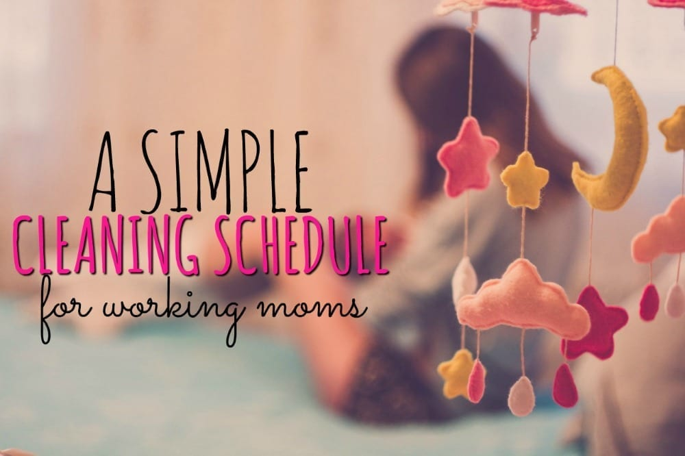 Don't know how to stay on top of the housework? Here's a simple cleaning schedule for working moms. Printable download included!