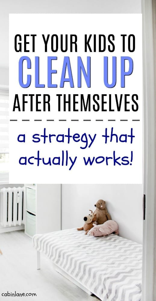 Sick of coming home to a dirty house? Here's how to get your kids to clean up after themselves. Fail proof method that really works! #cleaningtips #parenting #parentinghacks