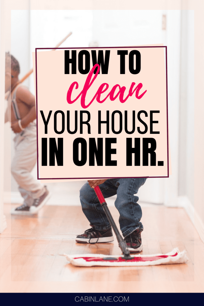 How to clean your house in one hour.