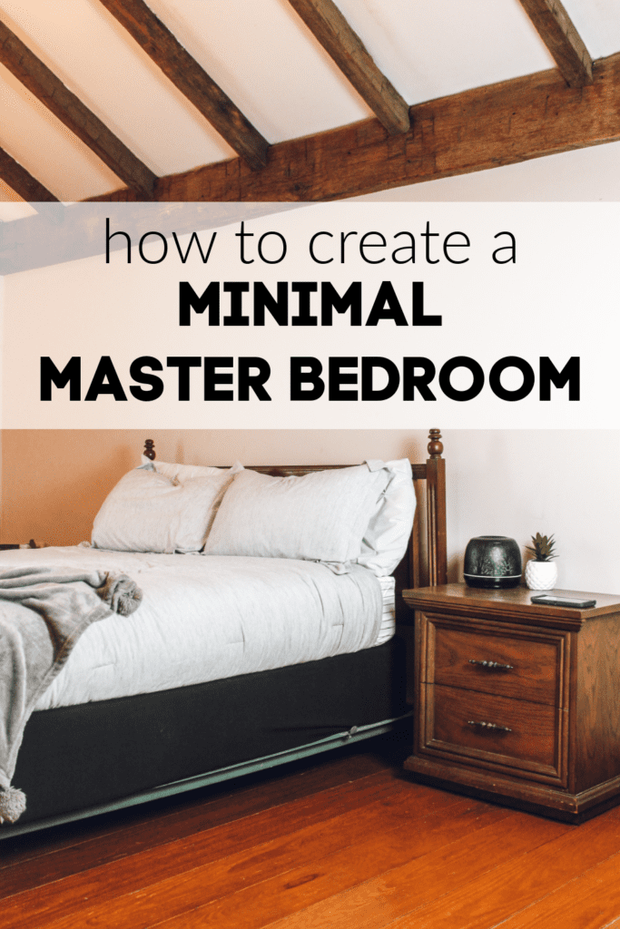 how to create a minimalist master bedroom.