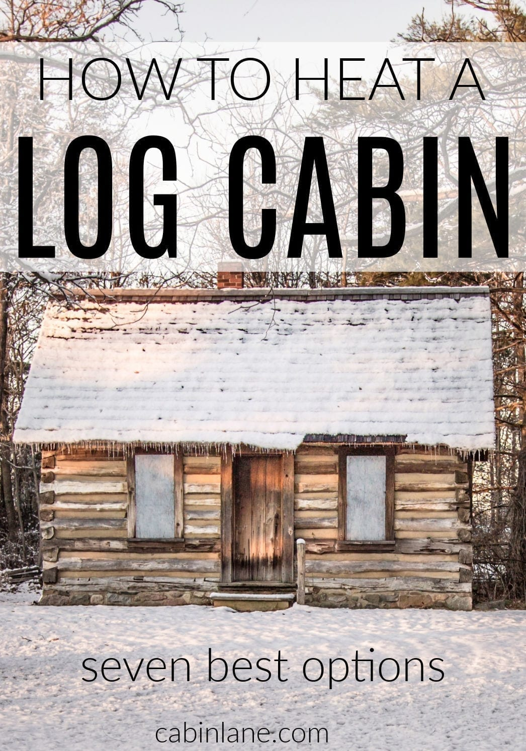 Log cabins are built differently than most homes and require a different heat source. Here's how to heat a log cabin, with the best options.