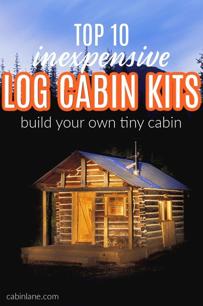Dreaming of living in your own tiny cabin or need a cabin as a guest house? Here are ten of the best inexpensive log cabin kits.