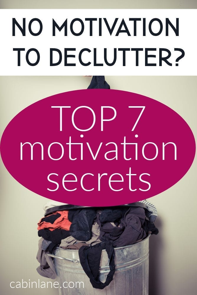 If you feel like you have no motivation to declutter, you're not alone. Try these seven tips to get your butt in gear.