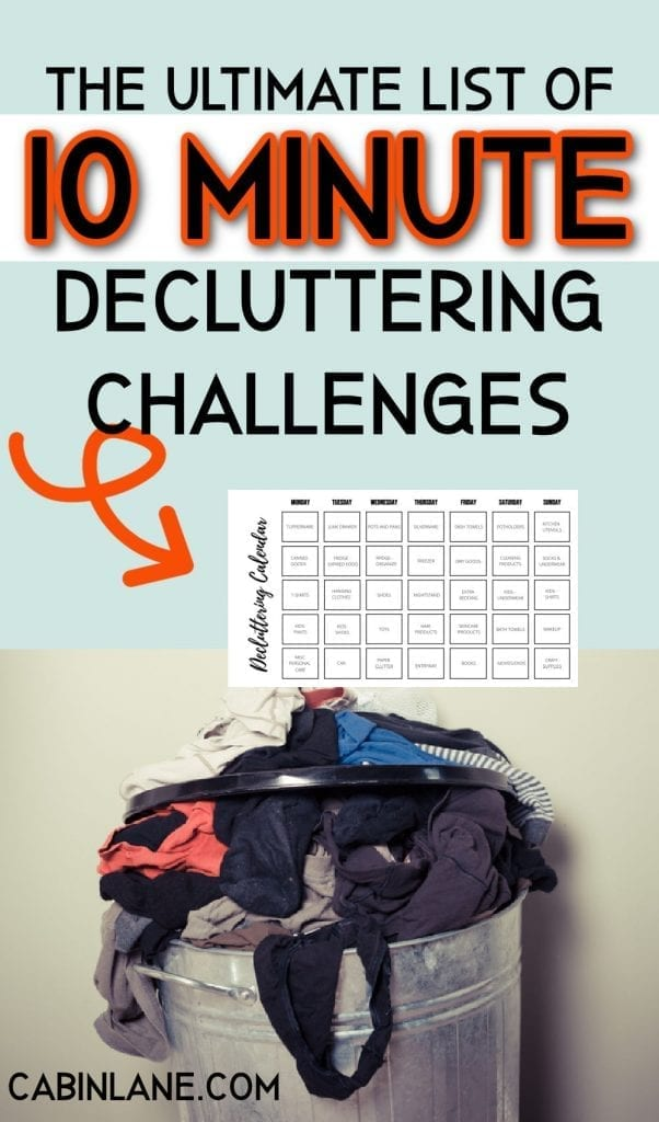 Need some motivation and direction to declutter your house? Here's the ultimate list of 10 minute decluttering challenges with free checklist and calendar.