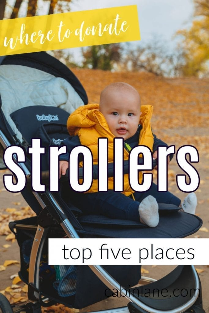 If you have a stroller sitting around collecting dust, it's time to get it out of your home. Here's where to donate strollers and other baby items.