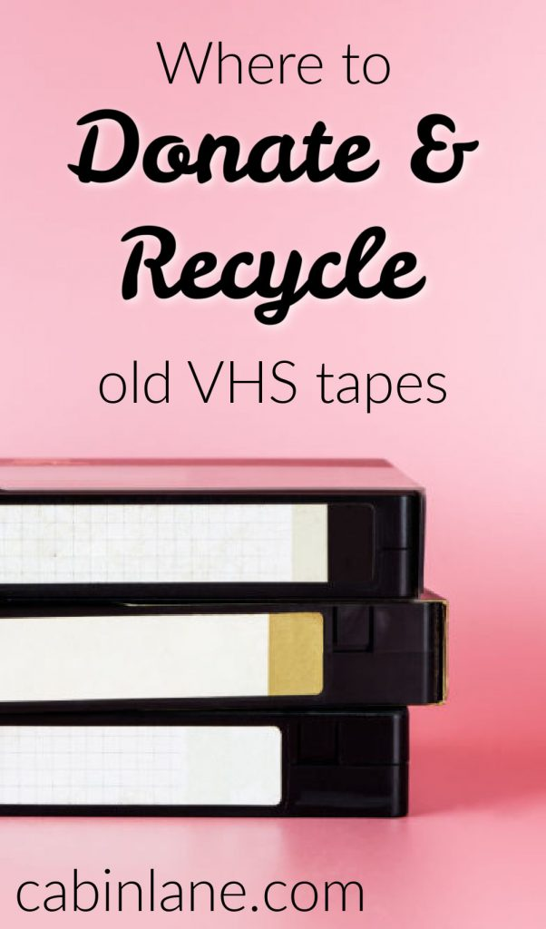 Do you have a collection of old movies you need to get rid of? Here's where to donate VHS tapes so that they go to good use and stay out of the landfill.