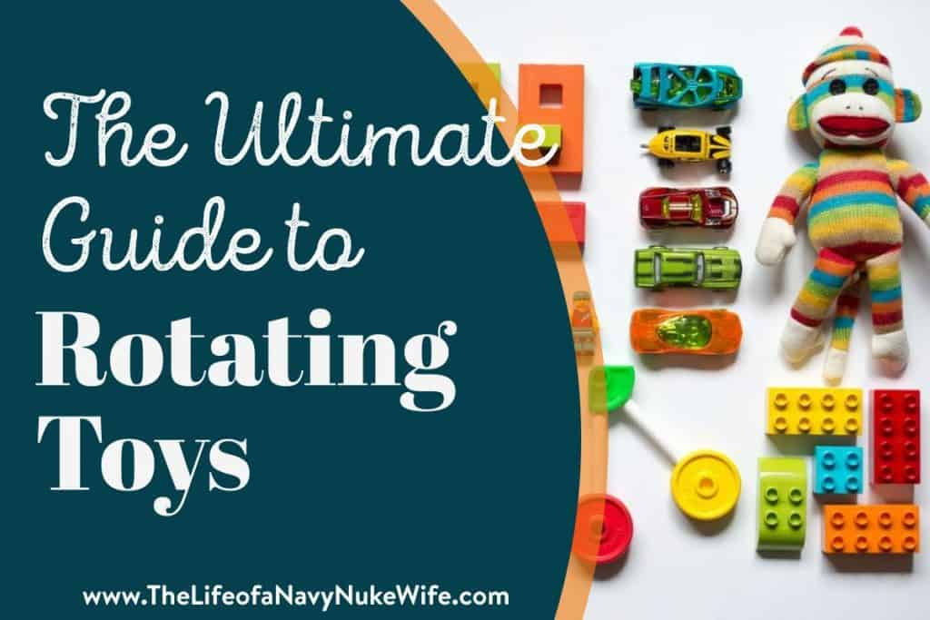 How to rotate toys so your kids don't get bored.