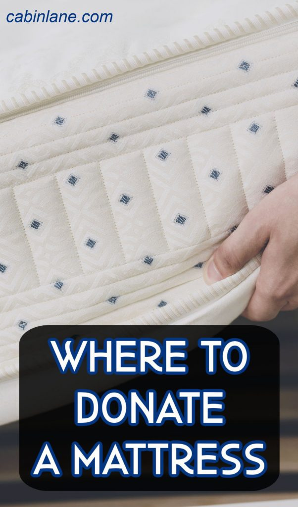 Mattresses are harder to get rid of than most other pieces of furniture. Still, if you need to know where to donate a mattress, you have options.